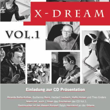 2017 x-dream CD Präsentation